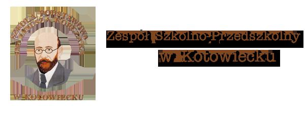 Zespół Szkolno-Przedszkolny im. J. Korczaka w Kotowiecku